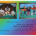 26.wystawa ...żeby nie zatracić korzeni - Zofia Majerczyk - Owczarek, zaproszenie